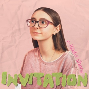 Invitation (feat. Kodie Shane) - Single Mp3 Download