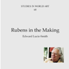 Edward Lucie-Smith - Rubens in the Making: Studies in World Art, Book 68 (Unabridged)  artwork