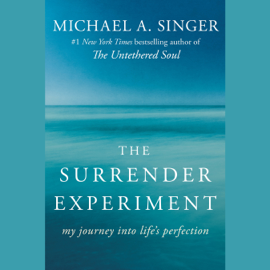 The Surrender Experiment: My Journey into Life's Perfection (Unabridged) audiobook