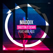 Shuttin It Down (feat. Kriss Kiss) [Extended Mix]