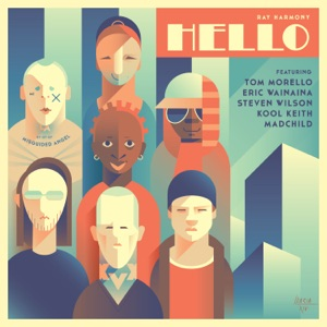 Hello (feat. Tom Morello, Eric Wainaina, Steven Wilson, Kool Keith & Madchild) - Single Mp3 Download