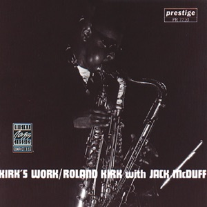Kirk's Work (feat. Brother Jack McDuff)