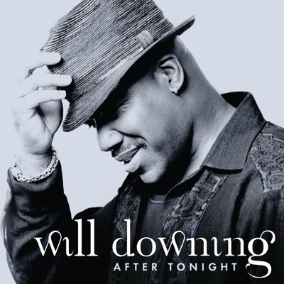 After Tonight - Will Downing