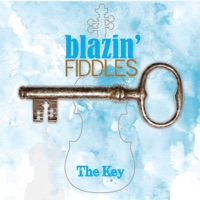 The Key by Blazin' Fiddles on Apple Music