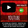 YouTube: Mit YouTube Geld verdienen [Make Money with YouTube]: Marketing und Seo auf YouTube erfolgreich nutzen, um in kurzer Zeit zum YouTube Star zu werden (Unabridged) - Mike Kaulitz