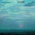 Gary Burton & Chick Corea - Crystal Silence