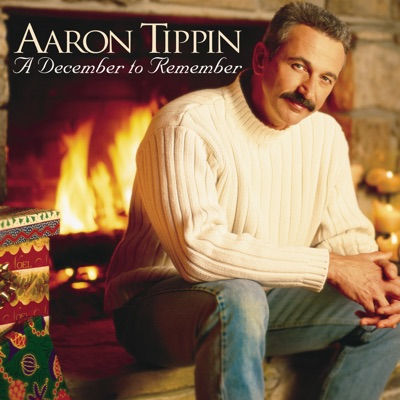 A December to Remember - Aaron Tippin