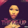Nicki Minaj - Pink Friday Roman Reloaded the ReUp Album