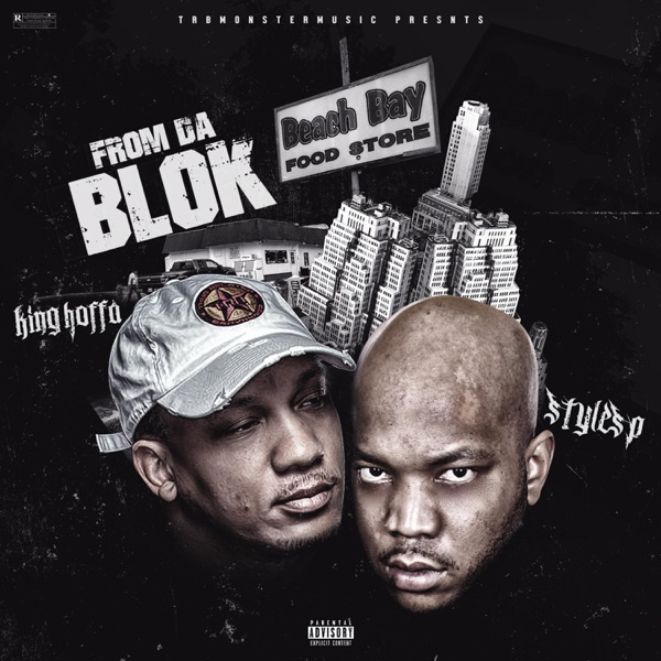 From Da Blok (feat. Styles P) - Single