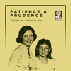 Tonight You Belong to Me (Remastered) - Patience & Prudence