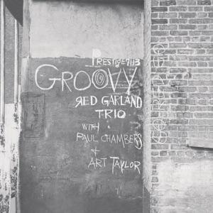 Groovy (Rudy Van Gelder Remaster) [feat. Paul Chambers & Art Taylor]