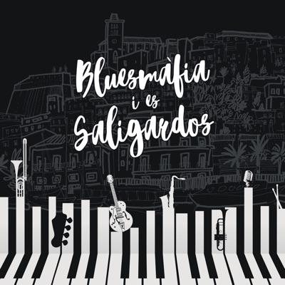 Ni Poc, Ni Molt, Ni Mica - Bluesmafia i es Saligardos