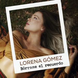 descargar bajar mp3 Bórrame El Recuerdo Lorena Gomez