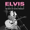 Elvis Forever: The Best of Elvis Presley