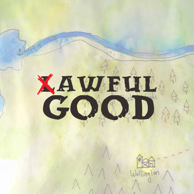 "AWFUL GOOD"" auf Apple Podcasts"