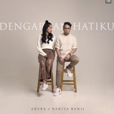Adera - Dengarkan Hatiku (feat. Nadiya Rawil) Mp3