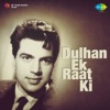 Dulhan Ek Raat Ki (Original Motion Picture Soundtrack)