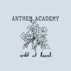 Anthem Academy - Wild at Heart ilustración