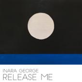 Release Me-Inara George