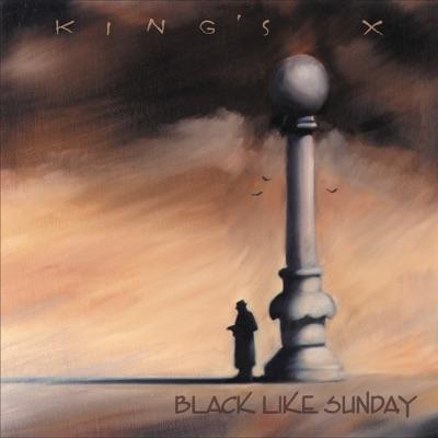 Black Like Sunday - King's X