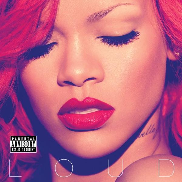 Rihanna - Loud (Deluxe)