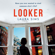 Laura Sims - Looker (Unabridged)