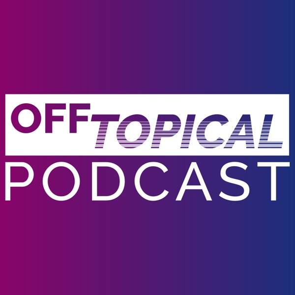 The Off Topical Podcast