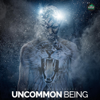 Uncommon Being (Motivational Speeches) - Fearless Motivation