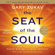 Gary Zukav - The Seat of the Soul (Unabridged)