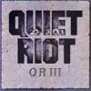 Quiet Riot - QR III Album