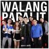 WALANG PAPALIT - Single