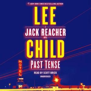Past Tense: A Jack Reacher Novel (Unabridged) - Lee Child audiobook, mp3