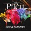 The Pitch (Original Soundtrack)