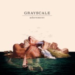 Grayscale - If I Ever See You Again