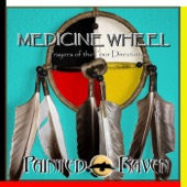 Medicine Wheel: Prayers of the Four Directions