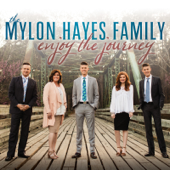 Enjoy The Journey-The Mylon Hayes Family