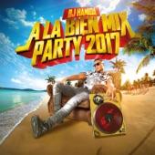 À la bien Mix Party 2017 (Radio Edit)