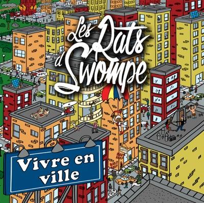 Les Rats d'Swompe– Vivre en ville