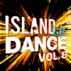 Island Life Dance, Vol. 8