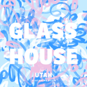 Glass House - Utah & Adam - Utah & Adam