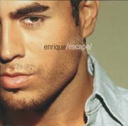 Escape - Enrique Iglesias