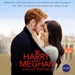 Harry & Meghan: A Royal Romance (Original Lifetime Movie Soundtrack)