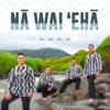 Nā Wai ʻEhā - Nā Wai ʻEhā
