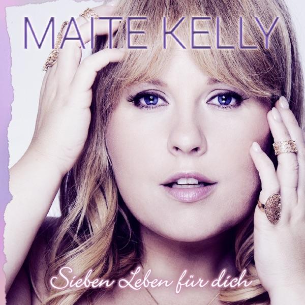 Maite Kelly mit Sieben Leben für dich
