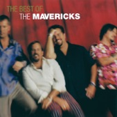 The Mavericks - There Goes My Heart