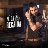 [Download] Zé da Recaída MP3