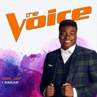 Kirk Jay - I Swear (The Voice Performance)