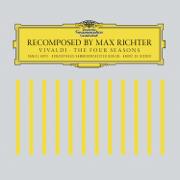 Recomposed by Max Richter: Vivaldi, The Four Seasons (Deluxe Version) - Max Richter, Daniel Hope, Konzerthaus Kammerorchester Berlin & Andre de Ridder - Max Richter, Daniel Hope, Konzerthaus Kammerorchester Berlin & Andre de Ridder