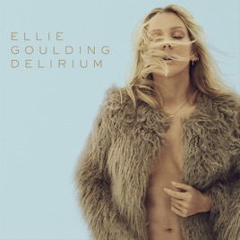 Delirium Deluxe By Ellie Goulding