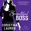 Christina Lauren - Beautiful Boss (Unabridged)  artwork